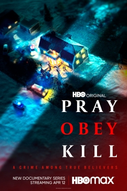 Pray, Obey, Kill