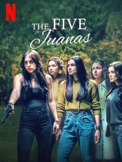 The Five Juanas